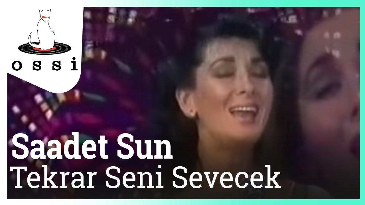 Saadet Sun - Tekrar Seni Sevecek