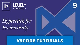 VSCode Tutorials #9 - Hyperclick for Productivity