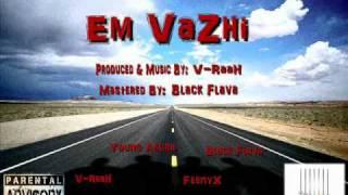 Em Vazhi - V-RaaH, Black Flava, FeenyX ,Young Asura