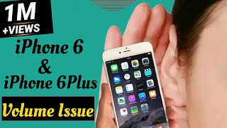 iPhone 6 and 6 Plus volume problems? Here