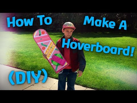 Make Your Own Hoverboard From Back To The Future! (DIY)