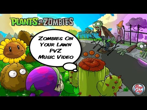 Zombies On Your Lawn | Plants Vs Zombies Music Video | Remember This?