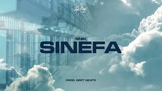 SNIK - Sinefa | Official Audio Release (Produced by BretBeats)