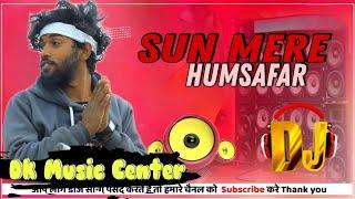 Muskurana Bhi Tujhi Se Sikha Hai Dj Remix 💕 Tik Tok Famous Song💔 Humsafar 💔