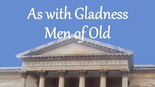 As with Gladness Men of Old