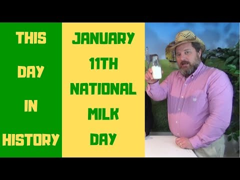 National Milk Day - January 11 - This Day In History