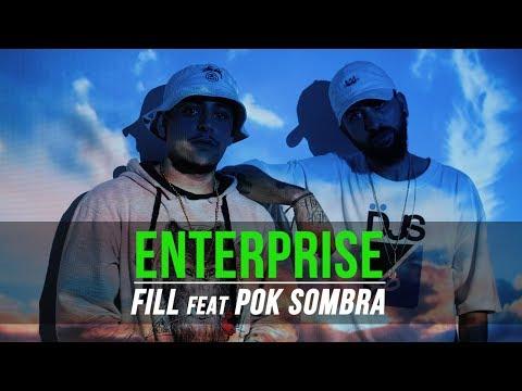 FILL & PokSombra - Enterprise (CLIPE OFICIAL)