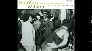 Smokey Wilson ~