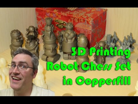 3D Printing a Robot Chess set with Copperfill