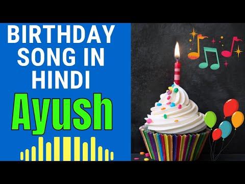 Birthday Song for Ayush - Happy Birthday Song for Ayush