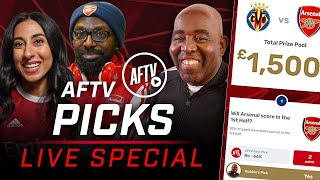 Will Ty Finally WIN £200 Against Helen?! | Villarreal vs Arsenal | AFTV Picks LIVE