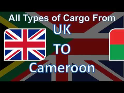 Send your Cargo from UK to Cameroon with the Fastest Delivery System at the Cheapest Prices