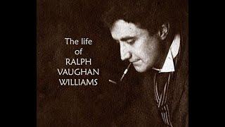 Ralph Vaughan Williams; A Short Biography