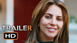 A Star Is Born Official Trailer #1 (2018) Lady Gaga, Bradley Cooper Drama Movie HD