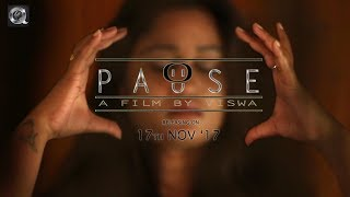 Pause Telugu Short Film Trailer