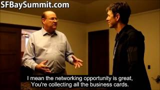 Testimonial - SF Bay Summit - Why Networking Matters
