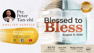 Blessed to Bless - Peтer Tan-Chi - Unstoppable God, Greatest Hope