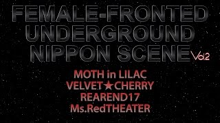 Female-Fronted Underground Nippon Scene Vol.2