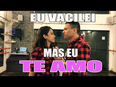 Nego do Borel - Eu Vacilei Mas Eu Te Amo (COREOGRAFIA) Cleiton Oliveira