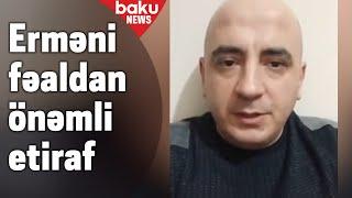 Erməni fəaldan önəmli etiraf
