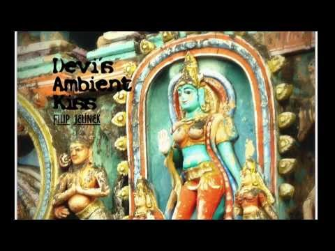 Music for Relaxation: Devi´s Ambient Kiss - Touch of Grace 02