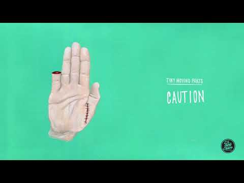 """Tiny Moving Parts - """"Caution"""" (Official Audio)"""