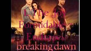 1. The Joy Formidable - Endtapes (Breaking Dawn - part 1 Soundtrack) [Audio]