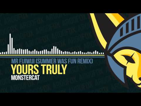 Mr FijiWiji - Yours Truly (feat. Danyka Nadeau) (Summer Was Fun Remix) [Monstercat]