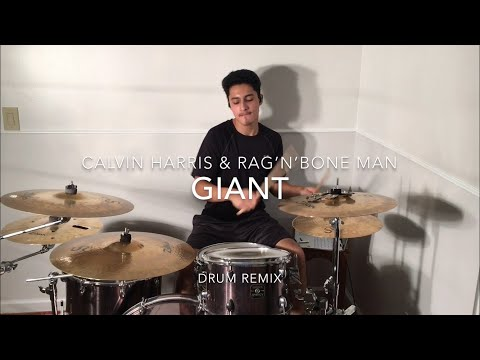 Calvin Harris & Rag'n'Bone Man | Giant | Josh Columbus Drum Remix Mp3