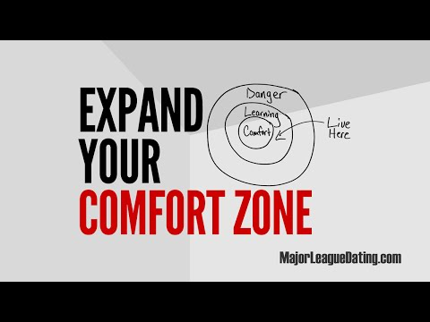 HOW TO EXPAND YOUR COMFORT ZONE IN DATING AND RELATIONSHIPS - DATING TIPS AND ADVICE