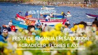 FESTA DE IEMANJÁ EM SALVADOR: AGRADECER, FLORES E AXÉ   COMO CHEGAR 10