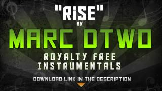 RISE. Free Instrumental. Royalty Free Music. Commentary Background Music | By Marc Dtwo | 2013 |