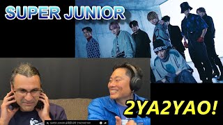 SUPER JUNIOR - 2YA2YAO! - Reaction