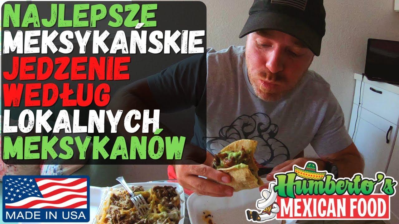 Najlepsze meksykańskie jedzenie według lokalnych meksykanów
