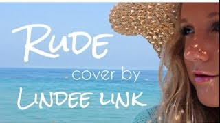"MAGIC! - Rude (""Girl Version"" cover by Lindee Link)"