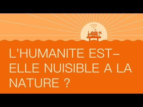 #13 L'humanité est-elle nuisible à la nature ?