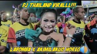 DJ THAILAND LABOMBA FT AKIMILAKU || DJ KARNAVAL VIRAL