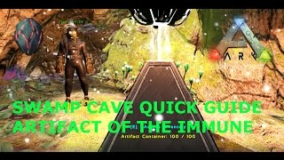 SWAMP CAVE QUICK GUIDE- Artifact of the Immune - ARK Survival Evolved by  Recomsqu