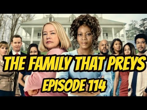 The Family That Preys - Episode 114