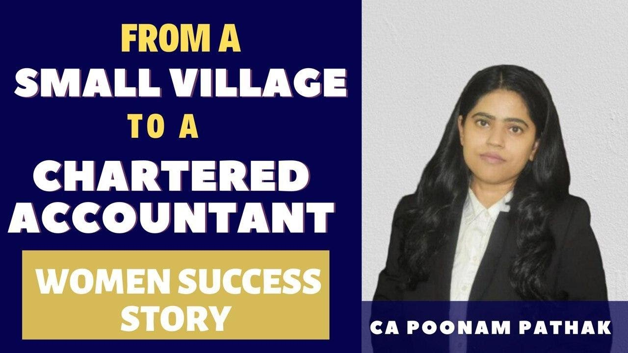 From a Small Village To A Chartered Accountant   CA Poonam Pathak   Women Success Story