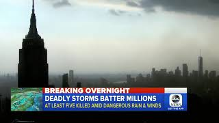 GMS: BREAKING NEWS- SEVERE STORMS IN NORTHEAST KILL 5