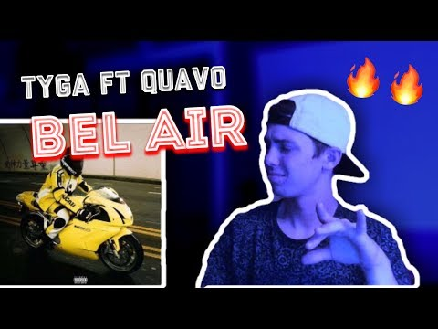 Tyga - Bel Air ft. Quavo REACTION!!!
