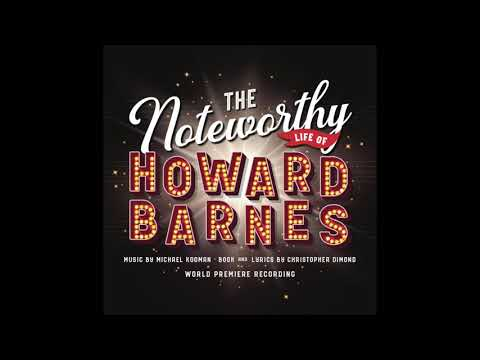 Welcome to Today (THE NOTEWORTHY LIFE OF HOWARD BARNES - World Premiere Recording) Kooman & Dimond