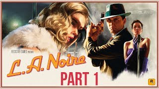 LA Noire Remastered Gameplay Walkthrough Part 1 - INTRO (Xbox One X 4K))