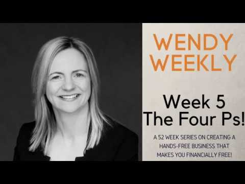 Wendy Weekly Week 5    - The Four Ps