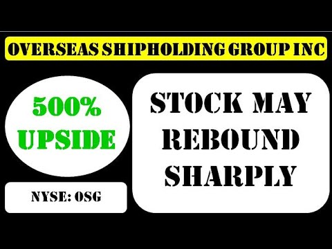 Overseas Shipholding Group Inc Stock may rebound sharply - osg stock #overseasshipholding