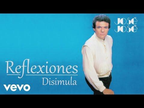 José José  Disimula  Audio