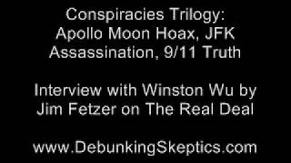 Conspiracies: Apollo, JFK, 9/11 - Winston Wu Interview with Jim Fetzer