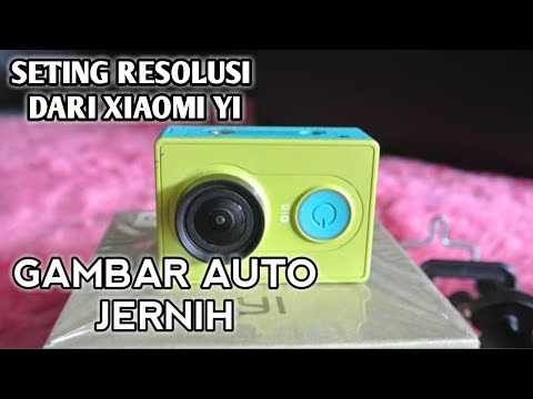 tutorial-cara-seting-resolusi-xiaomi-yi---action-cam