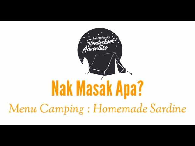 Menu camping: Homemade Sardine periuk Noxxa